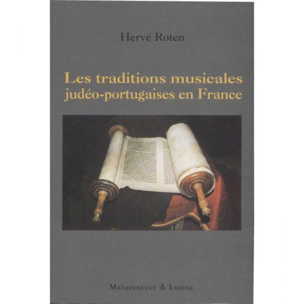 Les traditions musicales judéo-portugaises en France (H. Roten)