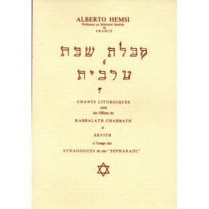 Kabbalath Chabbat et Arvith (Alberto Hemsi)