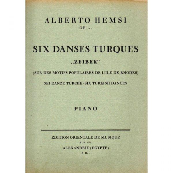 "Six danses turques ""Zeibek"" pour piano (Alberto Hemsi)"