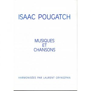 Musique et Chansons (Isaac Pougatch)