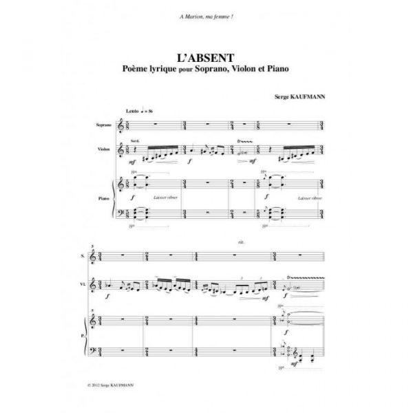 Serge Kaufman - L'Absent, poème lyrique pour soprano, violon et piano