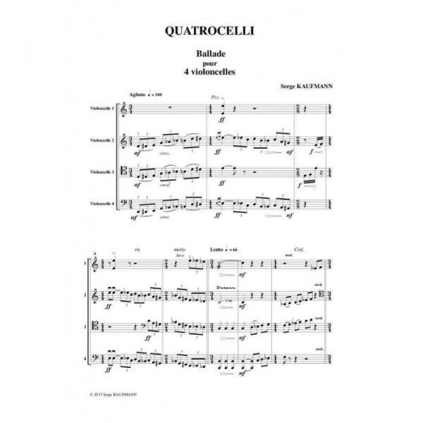 Serge Kaufman - Quatrocelli, Ballade pour quatre violoncelles