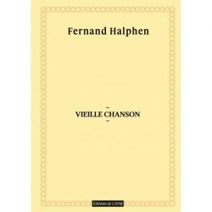 Fernand Halphen - Vieille chanson