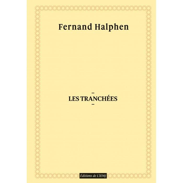 Fernand Halphen - Les Tranchées