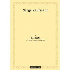 Serge Kaufmann - Kinnor, trio pour harpe, flûte et alto - partition imprimée