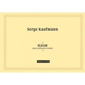 Serge Kaufmann - Elégie pour orchestre à cordes