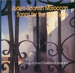 couv_cd_judeo-spanish_moroccan_songs_for_the_life_cycle_250px_horiz.jpg