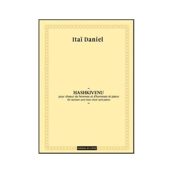 Daniel - Hashkivenu, pour chœur de femmes et d'hommes et piano - partition imprimée