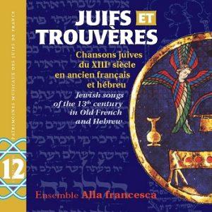 COUV CD PMJF 12 - Juifs et Trouvères